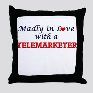 Madly in love with a Telemarketer Throw Pillow