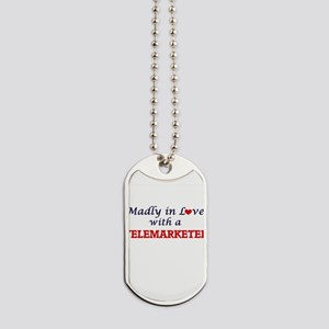 Madly in love with a Telemarketer Dog Tags