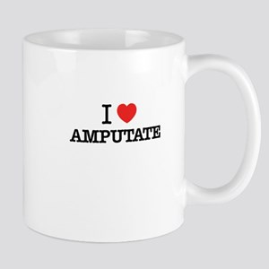 I Love AMPUTATE Mugs