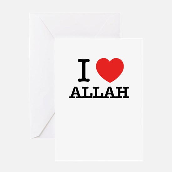 I Love ALLAH Greeting Cards