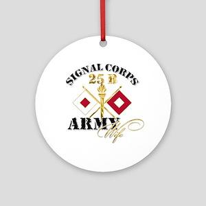 Signal Corps 25 B Ornament (Round)