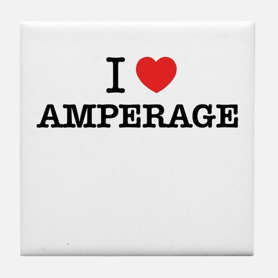 I Love AMPERAGE Tile Coaster