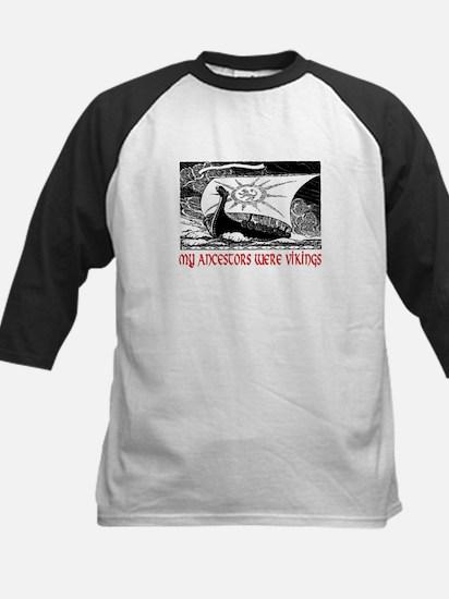 MY ANCESTORS WERE VIKINGS Kids Baseball Jersey