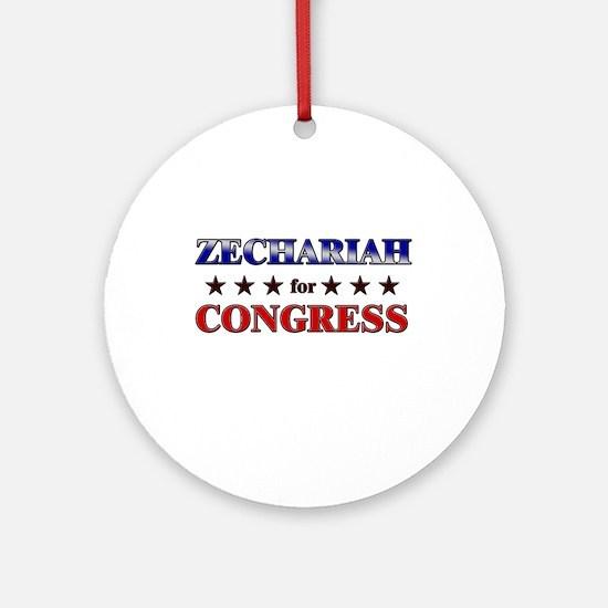 ZECHARIAH for congress Ornament (Round)