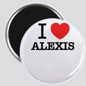 I Love ALEXIS Magnets