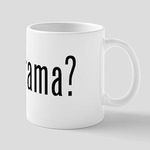 got drama? Mug