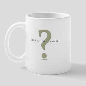 Isn't it time to evolve? Mug