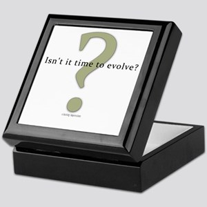 Isn't it time to evolve? Keepsake Box