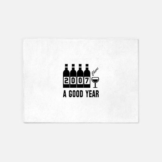 2007 A Good Year, Cheers 5'x7'Area Rug