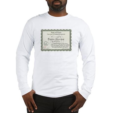Poetic License Long Sleeve T-Shirt
