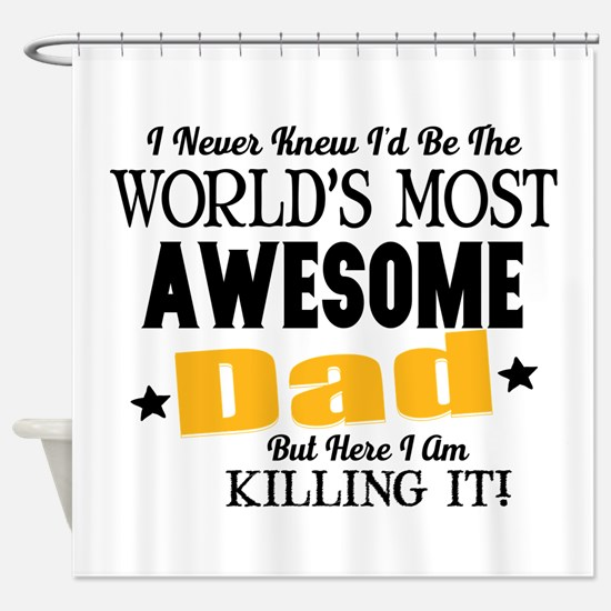 Awesome Dad Shower Curtain