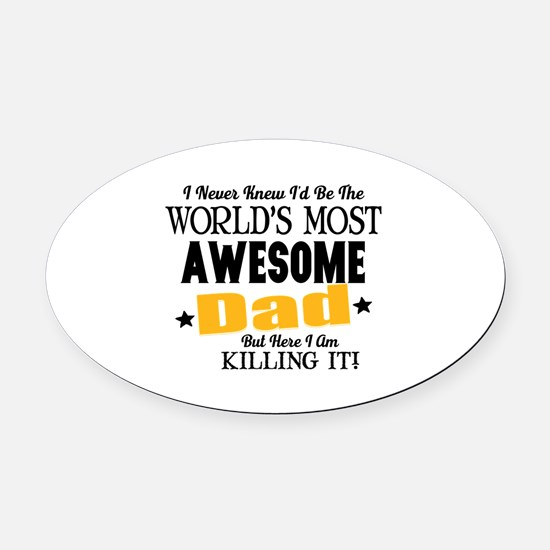 Awesome Dad Oval Car Magnet