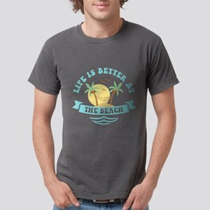 Life's Better At The Beach Mens Comfort T-Shir