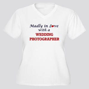 Madly in love with a Wedding Pho Plus Size T-Shirt