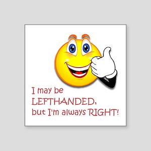"Left-Handed Square Sticker 3"" X 3"""