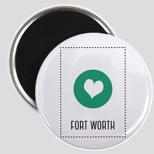 I Love fort worth Magnets