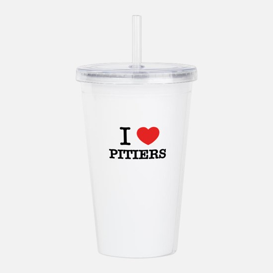 I Love PITIERS Acrylic Double-wall Tumbler