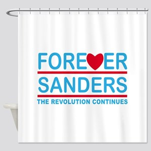 Forever Sanders, the Revolution Continues Shower C