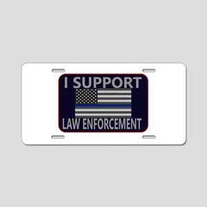 I Support Law Enforcement Aluminum License Plate