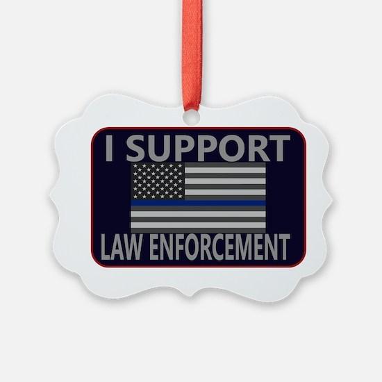 I Support Law Enforcement Ornament