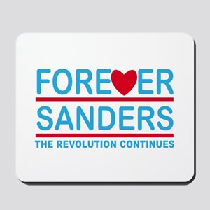 Forever Sanders, the Revolution Continues Mousepad