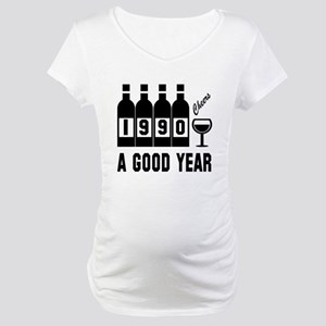 1990 A Good Year, Cheers Maternity T-Shirt