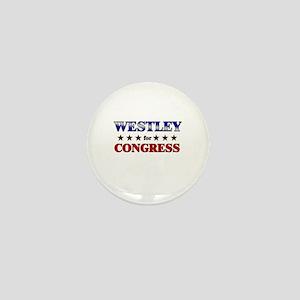 WESTLEY for congress Mini Button
