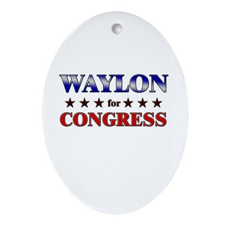 WAYLON for congress Oval Ornament