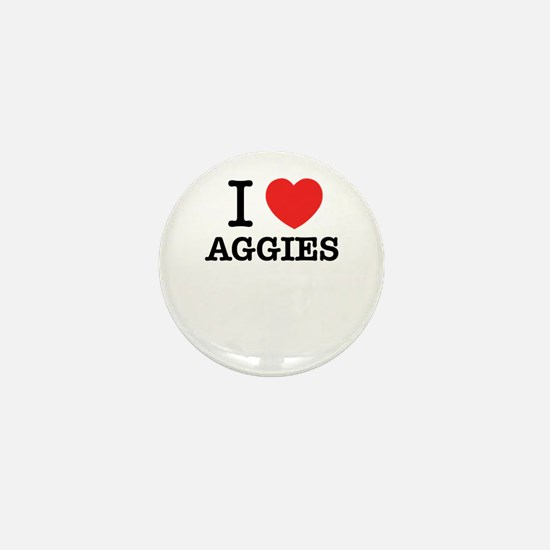 I Love AGGIES Mini Button