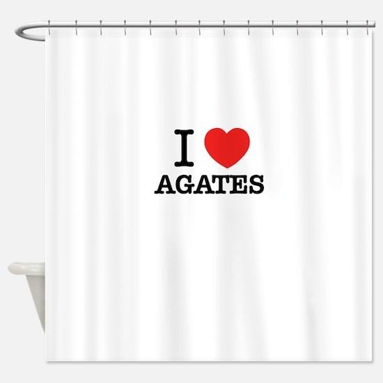 I Love AGATES Shower Curtain