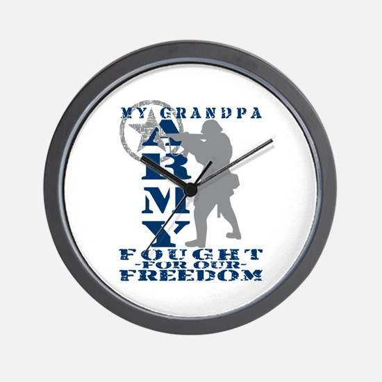 Grandpa Fought Freedom - ARMY Wall Clock