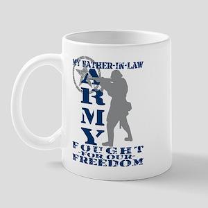 Father-n-Law Fought Freedom - ARMY Mug
