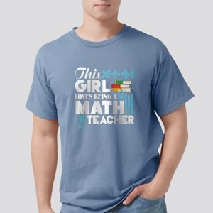 This Girl Loves Being A Math Teacher T Sh T-Shirt