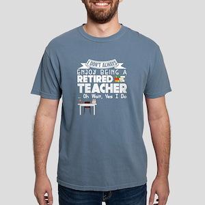 Being A Retired Teacher T Shirt T-Shirt