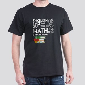 But Math Is Importanter T Shirt T-Shirt