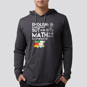 But Math Is Importanter T Shir Long Sleeve T-Shirt