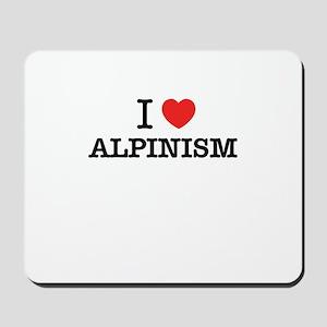 I Love ALPINISM Mousepad