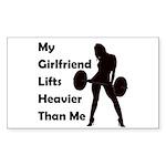 My Girlfriend lifts Rectangle Sticker