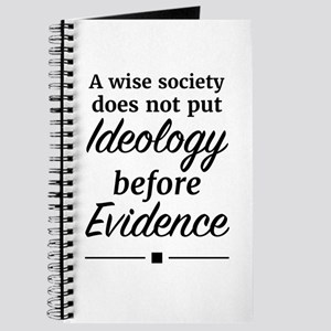 Ideology before Evidence Journal