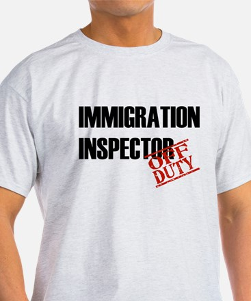 Off Duty Immigration Inspecto T-Shirt
