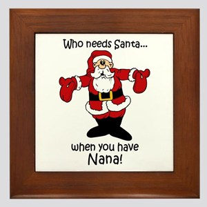 Who needs Santa Framed Tile