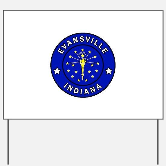Evansville Indiana Yard Sign