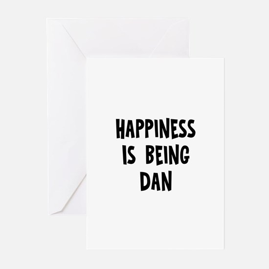 Happiness is being Dan Greeting Cards (Pk of 10)