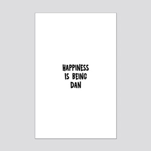 Happiness is being Dan Mini Poster Print