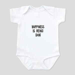 Happiness is being Dan Infant Bodysuit