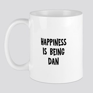 Happiness is being Dan Mug