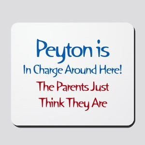 Peyton Is In Charge Mousepad