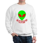 Abducted By Aliens Sweatshirt