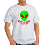 Abducted By Aliens Light T-Shirt