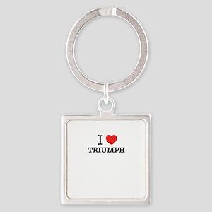 I Love TRIUMPH Keychains